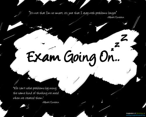 Exam going on..