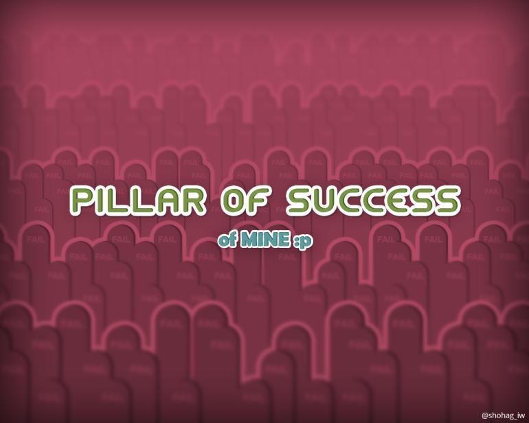Pillar of Success of mine